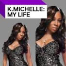 K.Michelle My Life vh1 tv show
