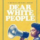 Netflix Dear White People