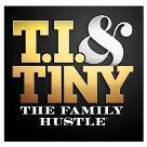 T.I. & Tiny The Family Hustle VH1 tv series