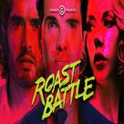 Watch Roast Battle UK all series online free