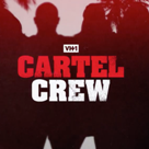 watch cartel crew vh1 online