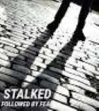 Stalked Followed by Fear ID
