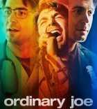 Ordinary Joe tv series