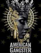 American Gangster Trap Queens