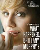 What Happened, Brittany Murphy hbo max original